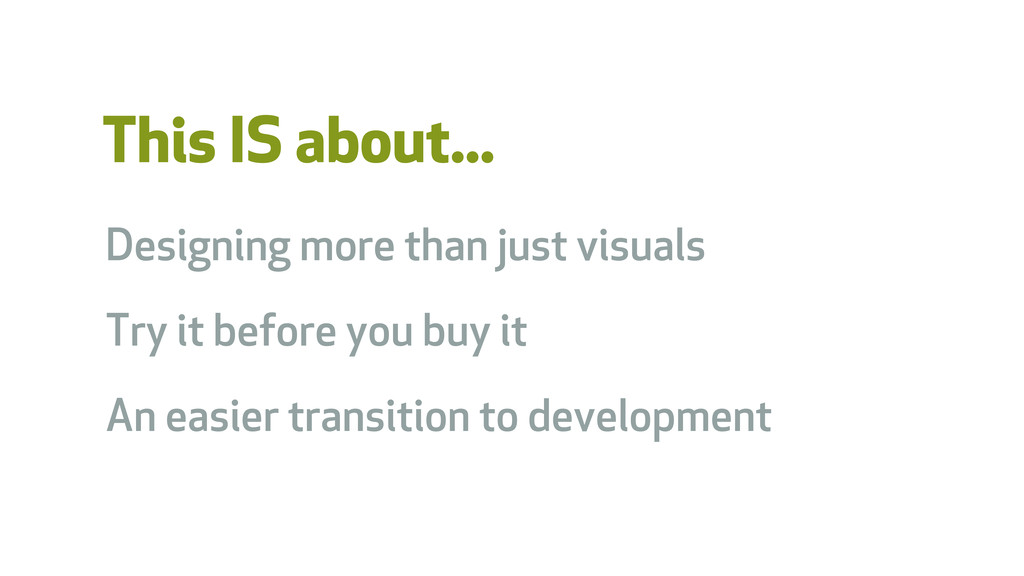 This IS about... Designing more than just visua...