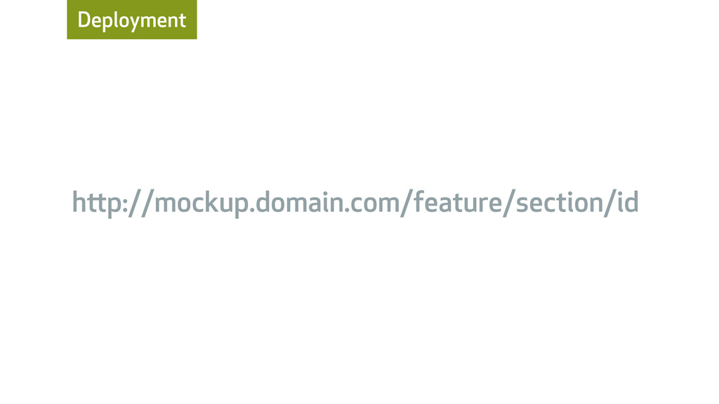 Deployment hp://mockup.domain.com/feature/sect...