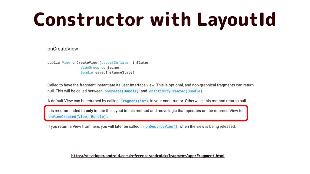 Constructor with LayoutId https://developer.and...