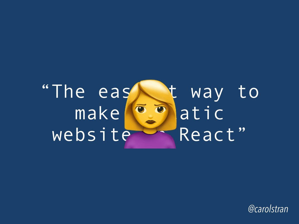 """The easiest way to make a static website in Re..."