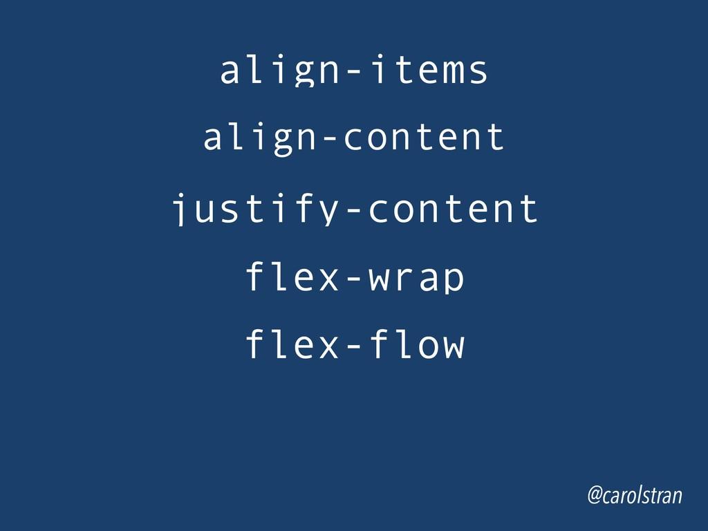 @carolstran align-items @carolstran align-conte...