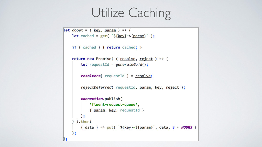 Utilize Caching