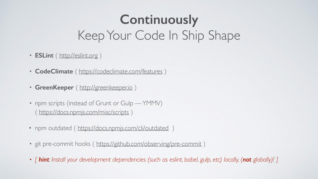 Continuously Keep Your Code In Ship Shape • ESL...