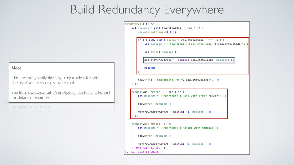 Build Redundancy Everywhere Note This is more t...