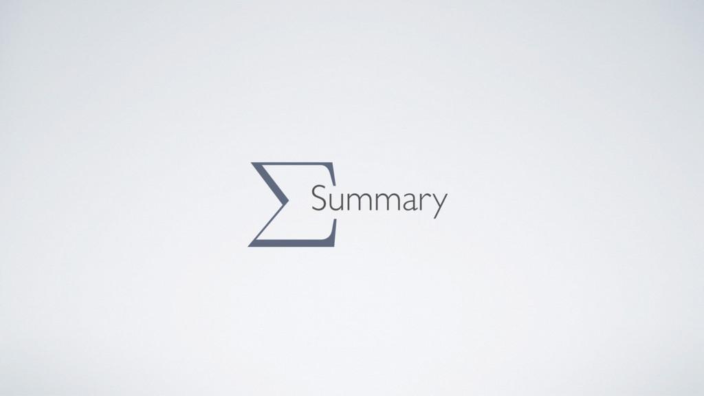 Summary Σ