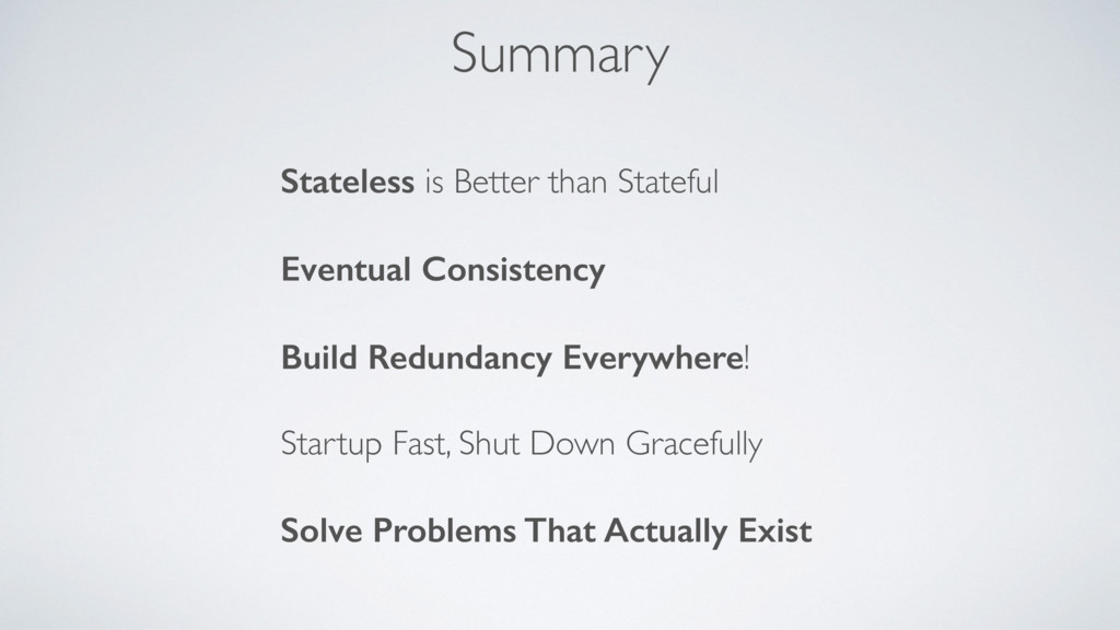 Summary Stateless is Better than Stateful Event...
