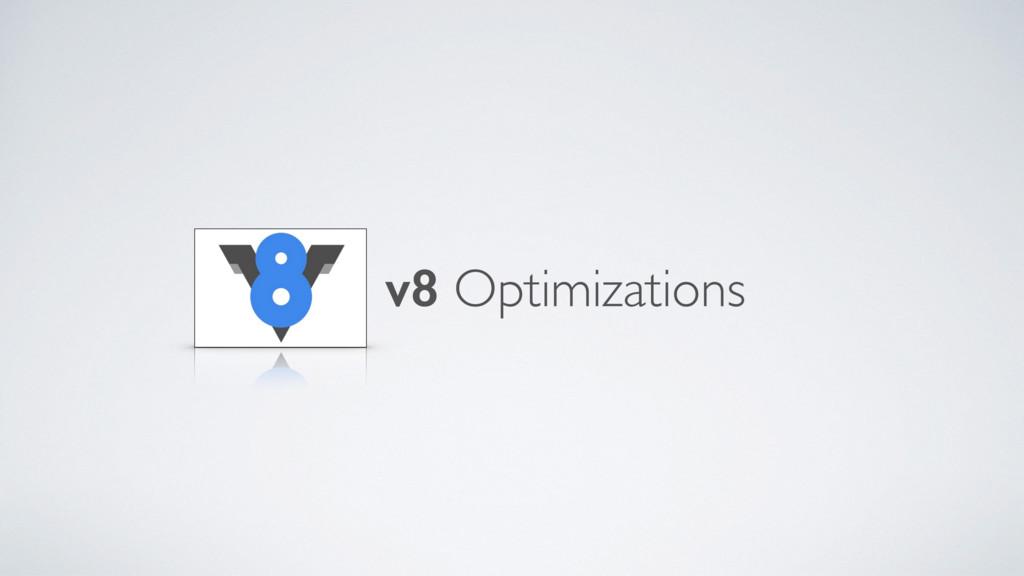 v8 Optimizations