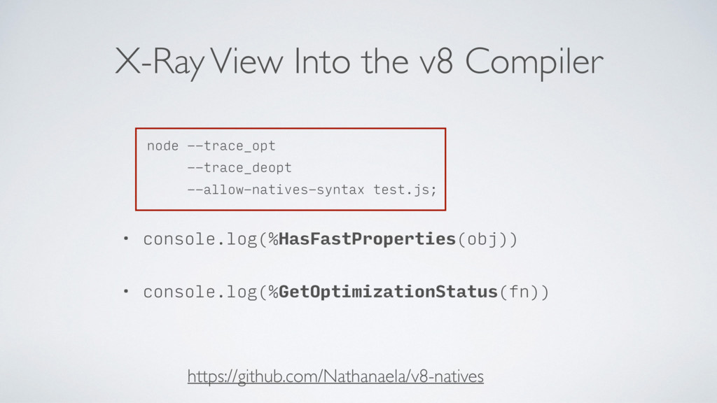 X-Ray View Into the v8 Compiler node --trace_op...