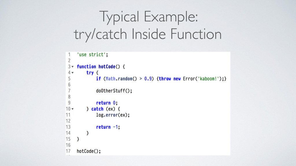 Typical Example: try/catch Inside Function