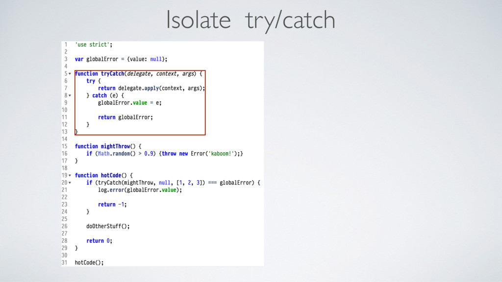 Isolate try/catch