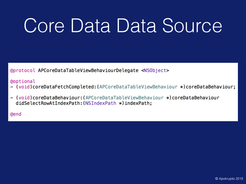 Core Data Data Source © Apokrupto 2015