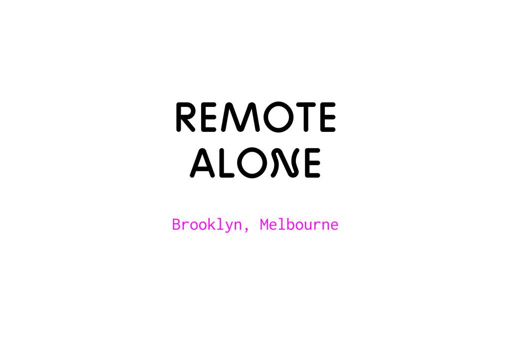 Remote alone Brooklyn, Melbourne