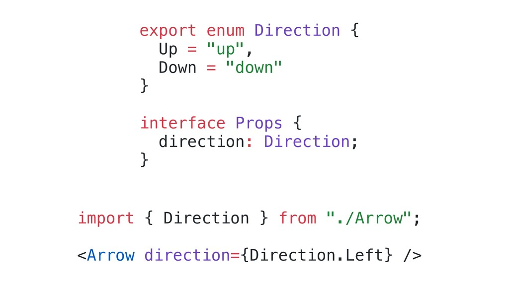 """export enum Direction { Up = """"up"""", Down = """"down..."""