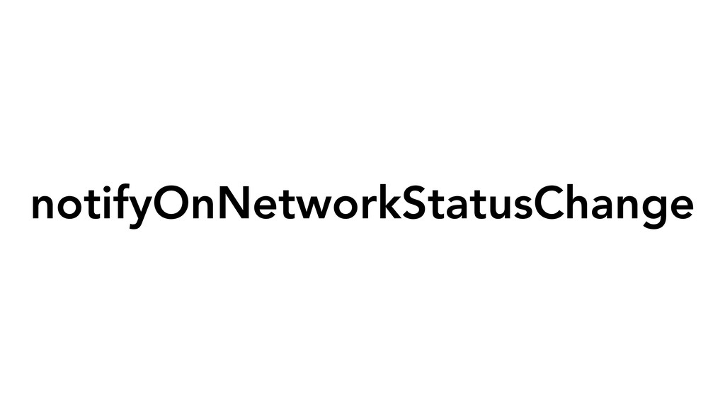 notifyOnNetworkStatusChange
