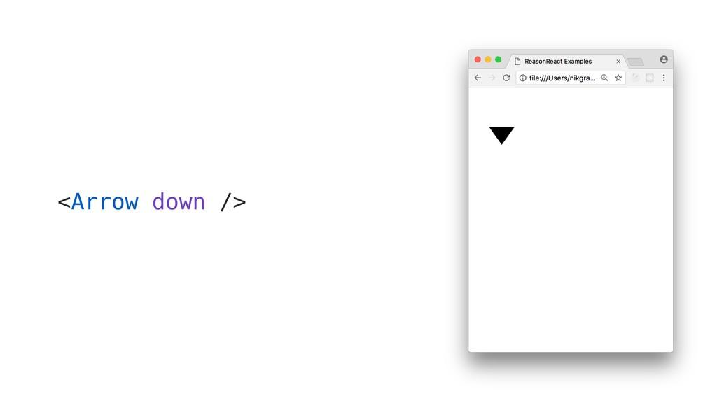 <Arrow down />