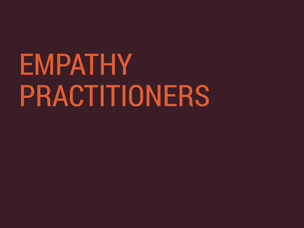 EMPATHY PRACTITIONERS