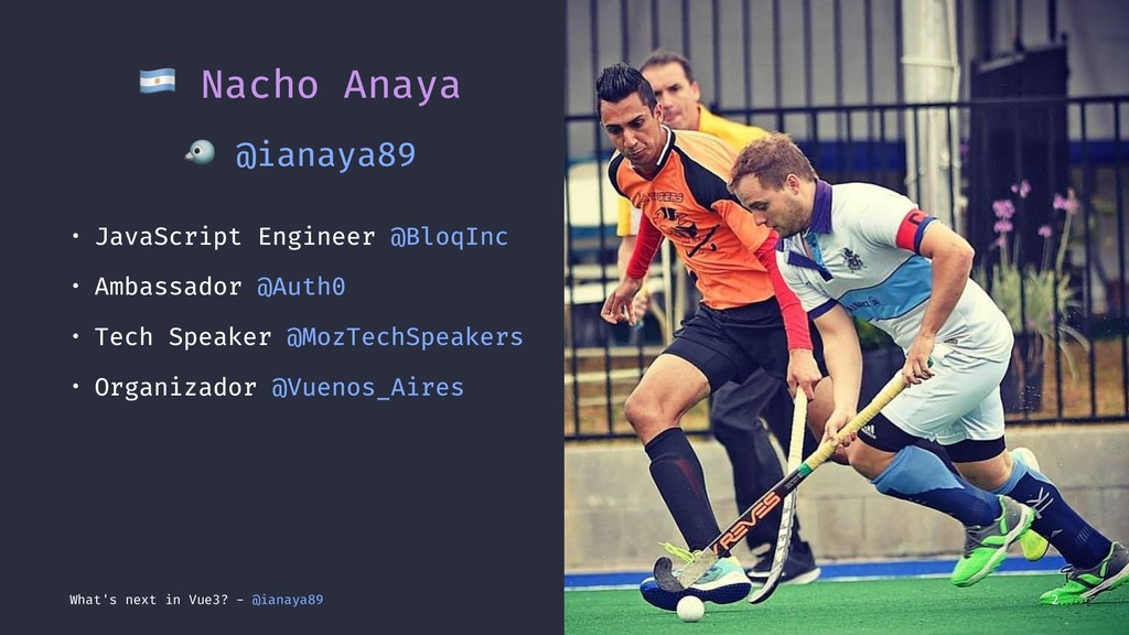 ! Nacho Anaya ! @ianaya89 • JavaScript Engineer...