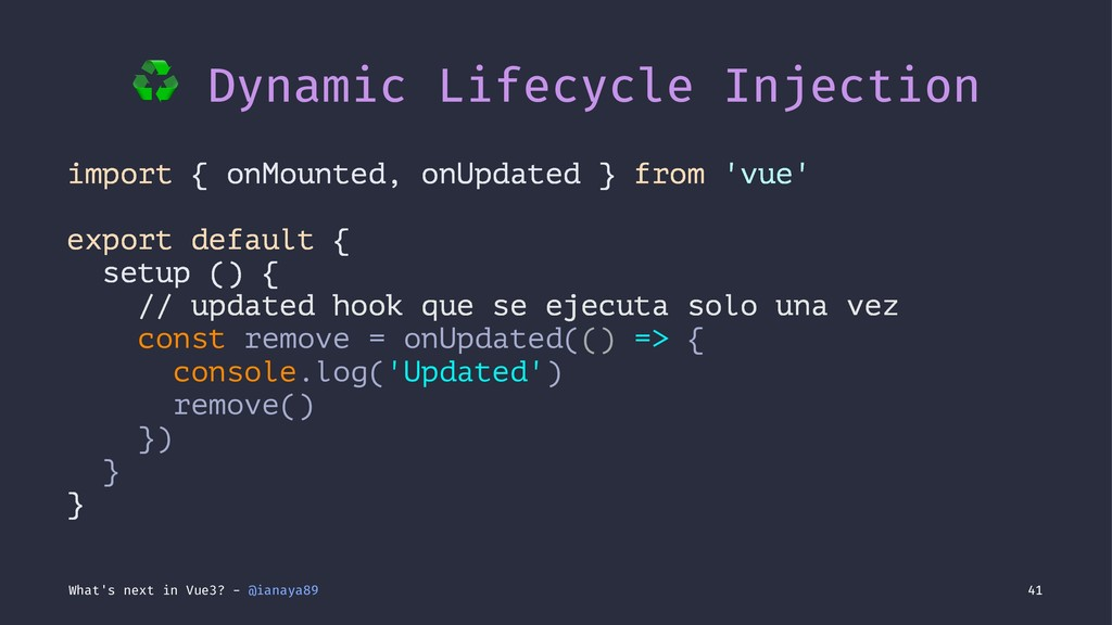 ♻ Dynamic Lifecycle Injection import { onMounte...