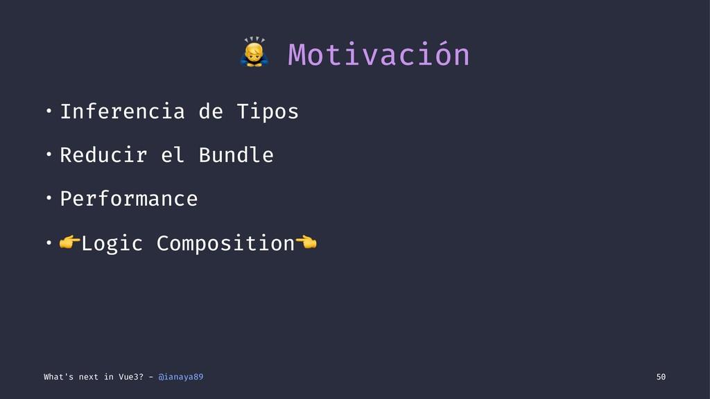 ! Motivación • Inferencia de Tipos • Reducir el...