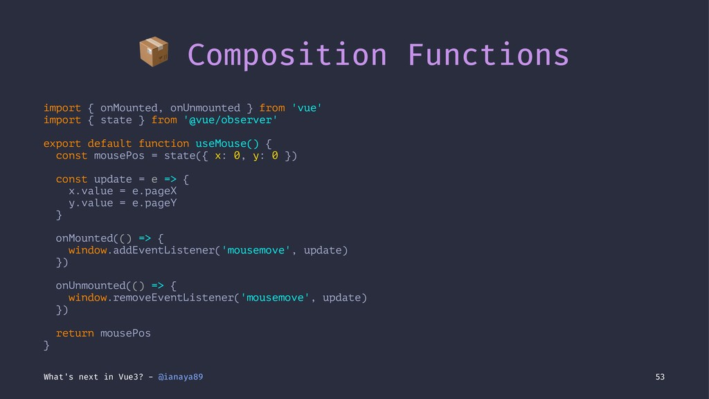 ! Composition Functions import { onMounted, onU...