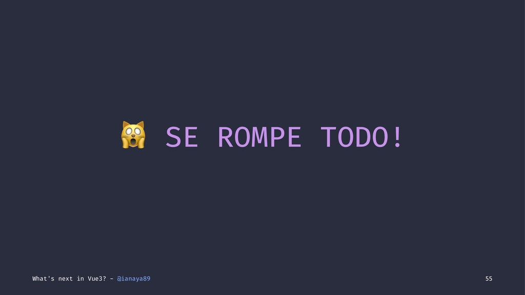 ! SE ROMPE TODO! What's next in Vue3? - @ianaya...