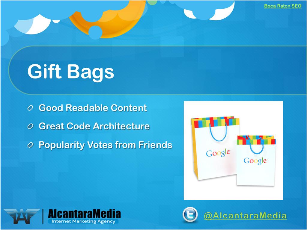 Boca Raton SEO Gift Bags !  Good Readable Cont...