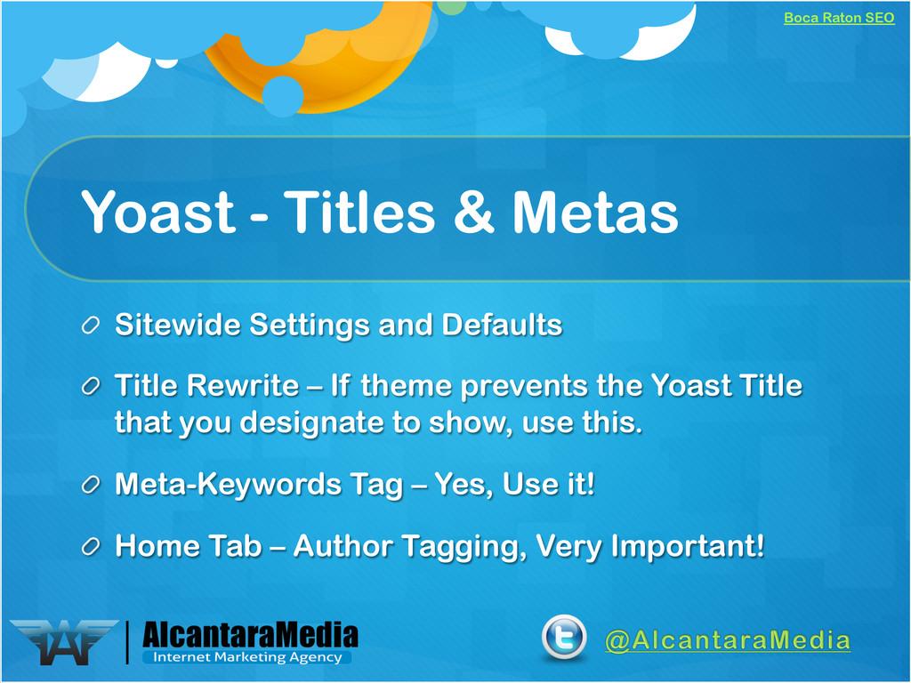 Boca Raton SEO Yoast - Titles & Metas ! Sitewid...