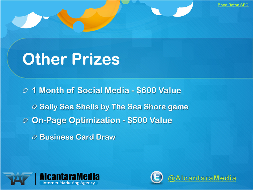 Boca Raton SEO Other Prizes !  1 Month of Soci...