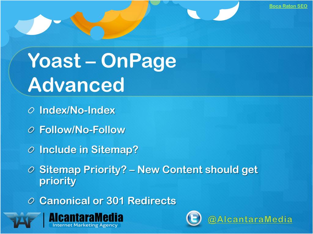 Boca Raton SEO Yoast – OnPage Advanced !  Inde...