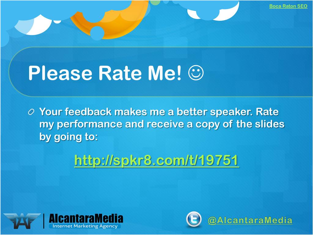 Boca Raton SEO Please Rate Me! J !  Your feed...