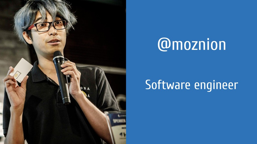 @moznion Software engineer