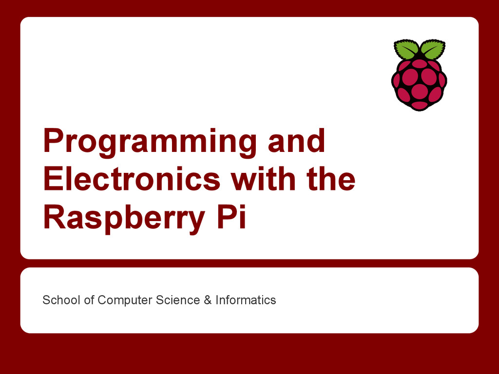Programming and Electronics with the Raspberry ...