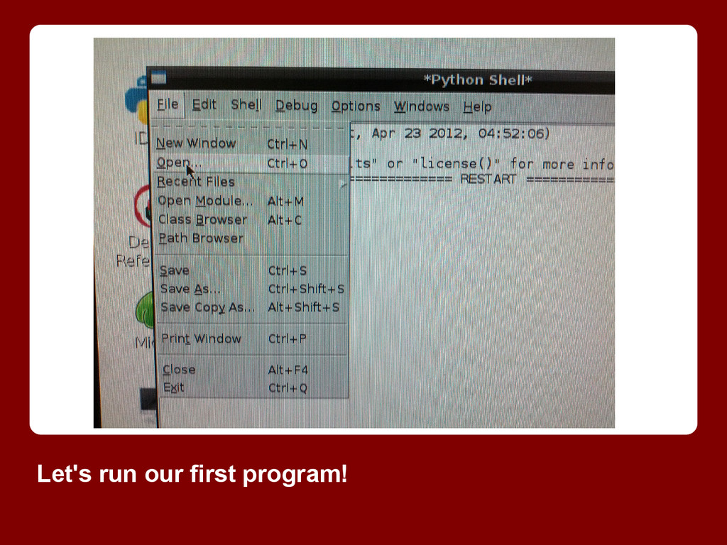 Let's run our first program!