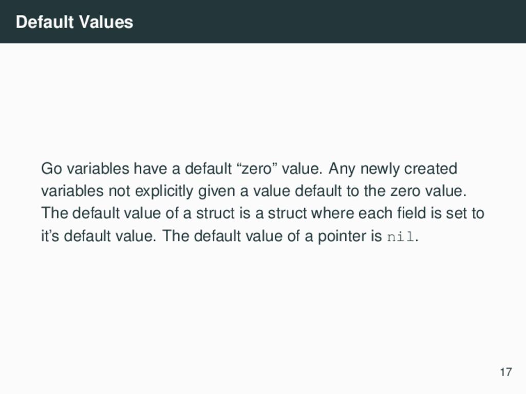 """Default Values Go variables have a default """"zer..."""