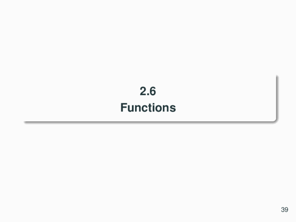 2.6 Functions 39
