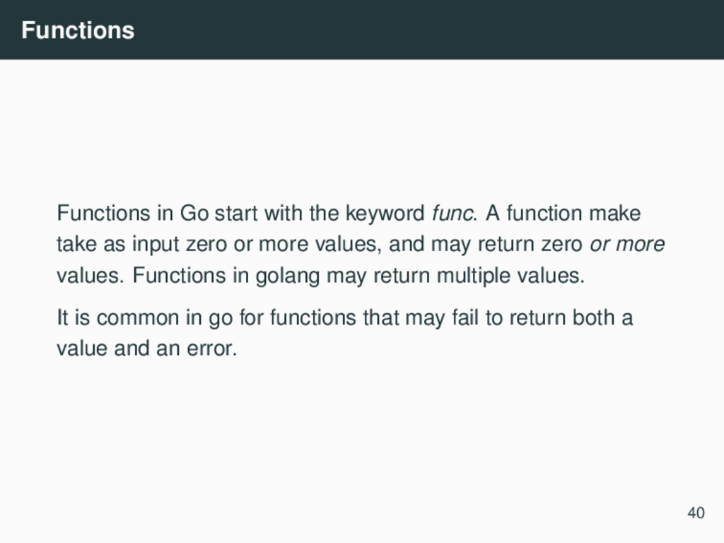 Functions Functions in Go start with the keywor...