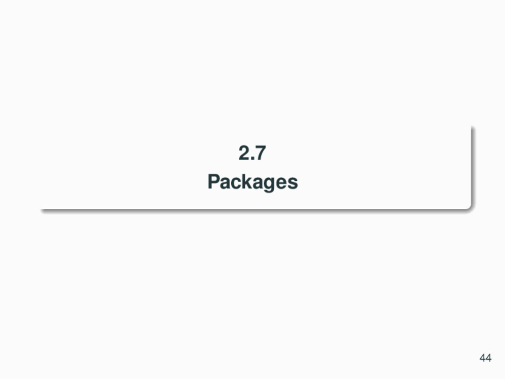 2.7 Packages 44