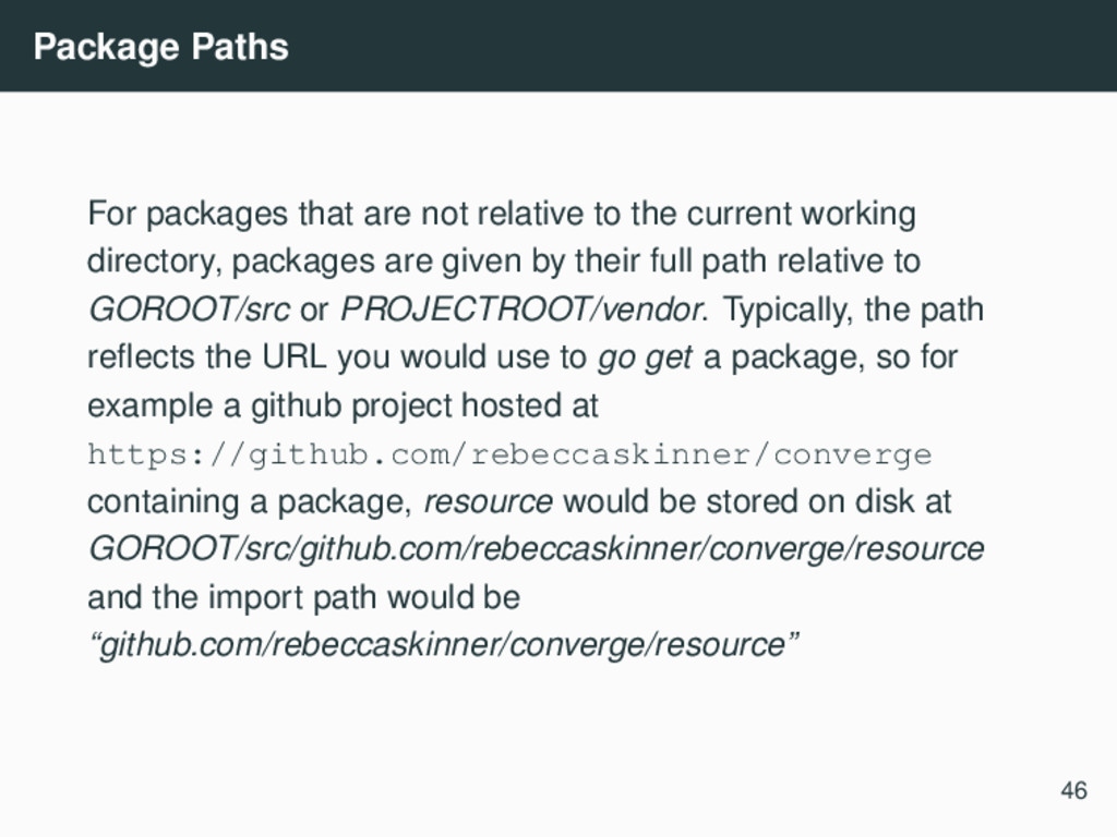 Package Paths For packages that are not relativ...