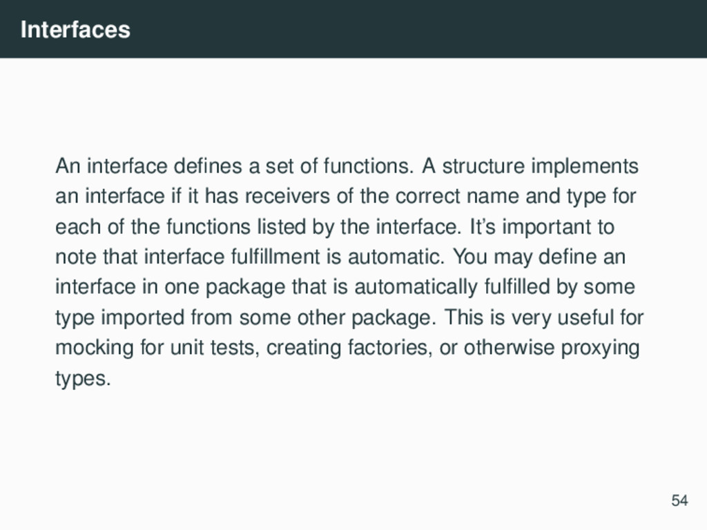 Interfaces An interface defines a set of functio...