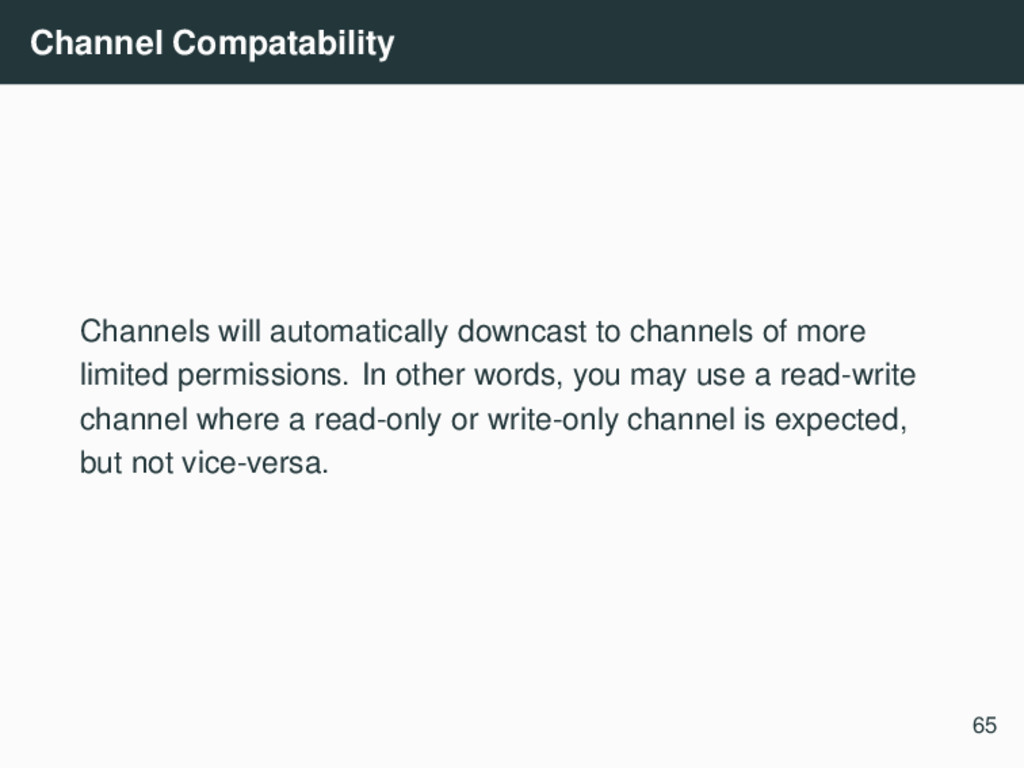 Channel Compatability Channels will automatical...