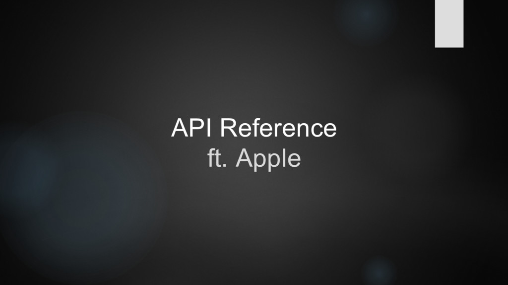 API Reference ft. Apple