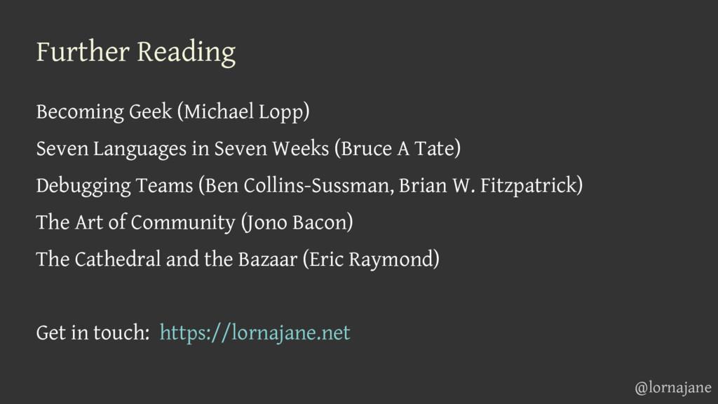 Further Reading Becoming Geek (Michael Lopp) Se...