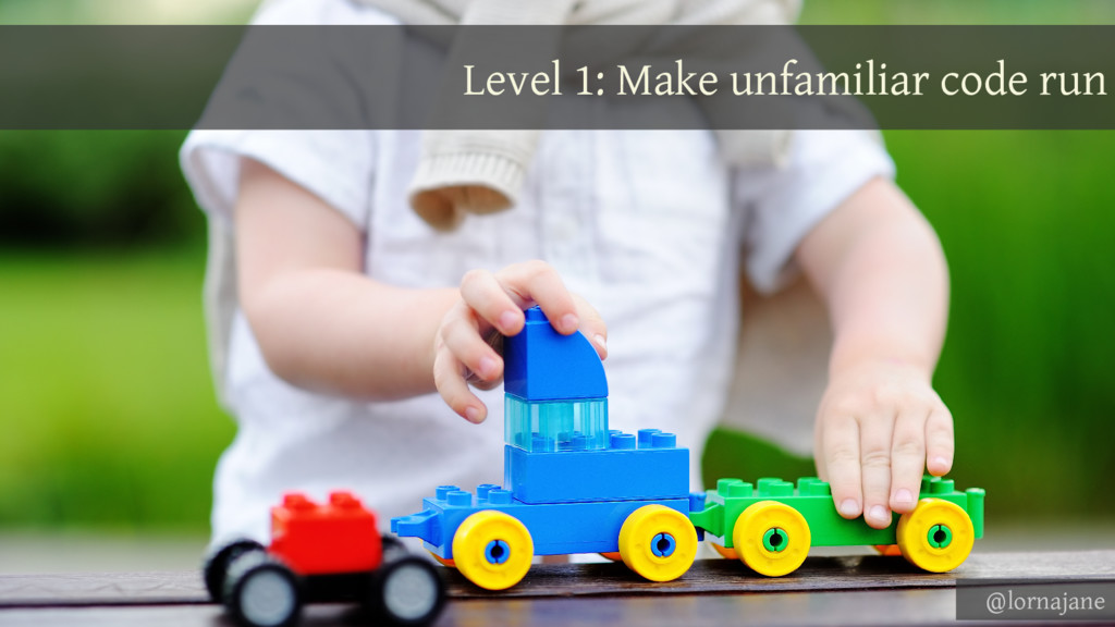 Level 1: Make unfamiliar code run @lornajane