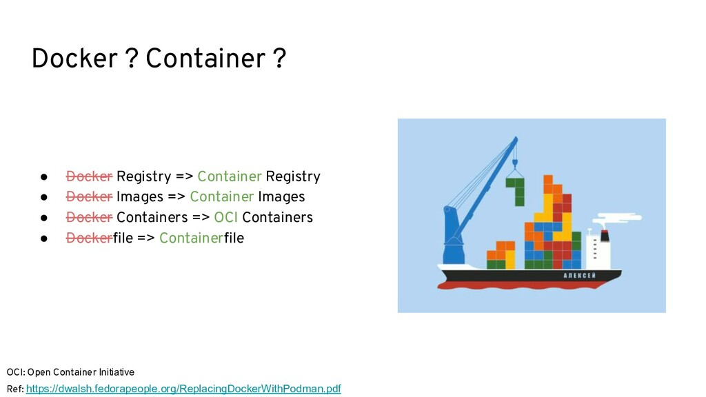 Docker ? Container ? ● Docker Registry => Conta...