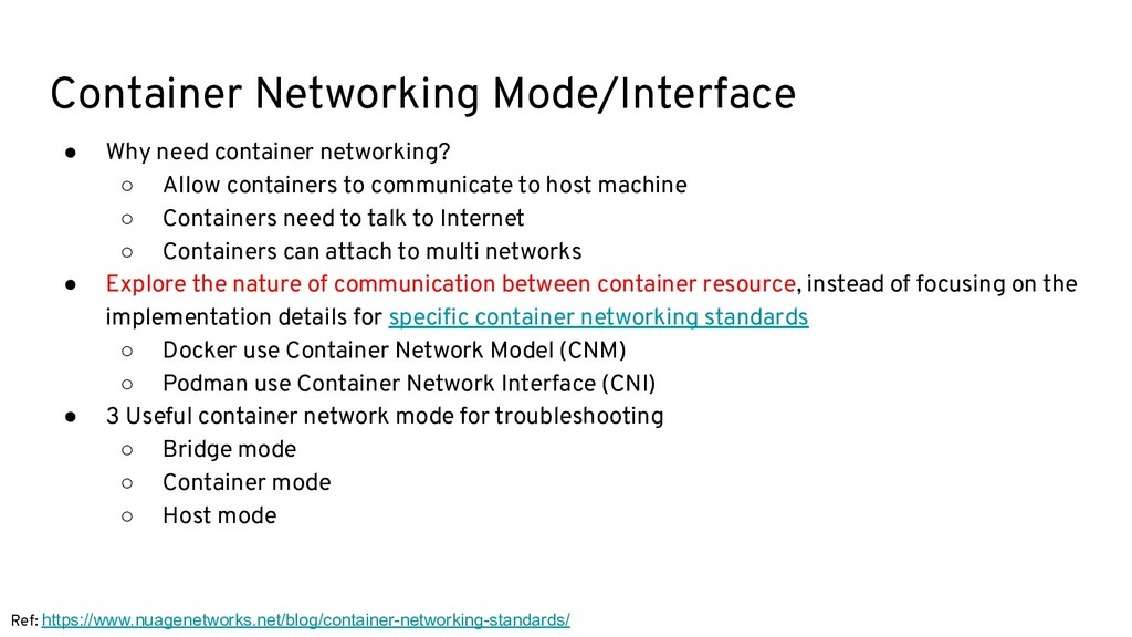 Container Networking Mode/Interface ● Why need ...