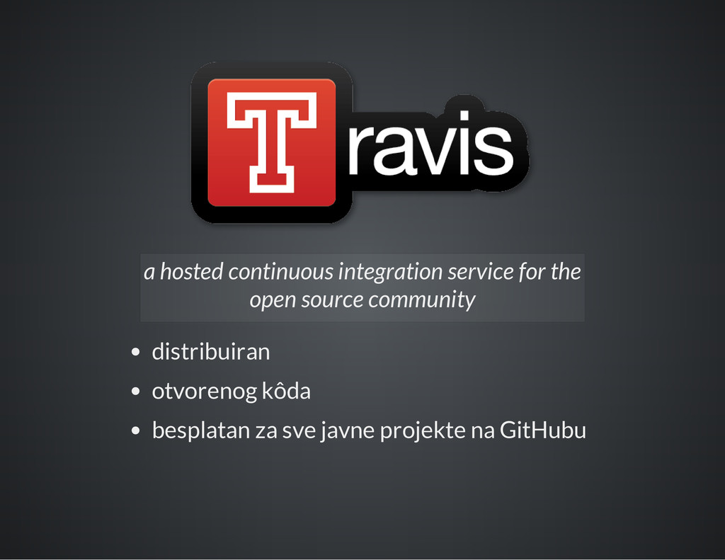 a hosted continuous integration service for the...