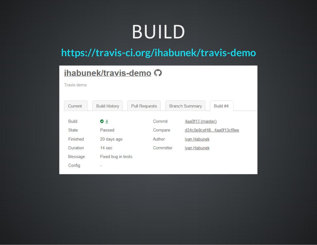 BUILD https://travis-ci.org/ihabunek/travis-demo