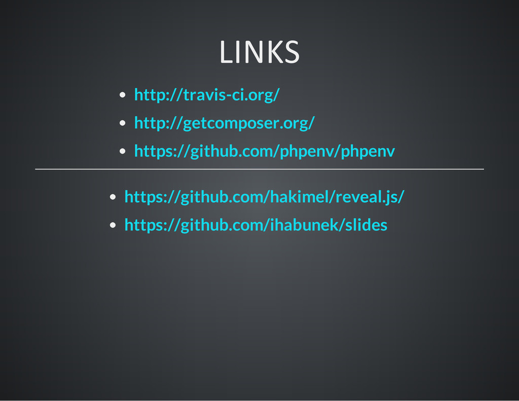 LINKS http://travis-ci.org/ http://getcomposer....
