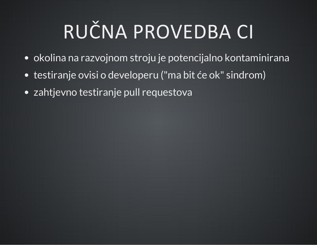 RUČNA PROVEDBA CI okolina na razvojnom stroju j...