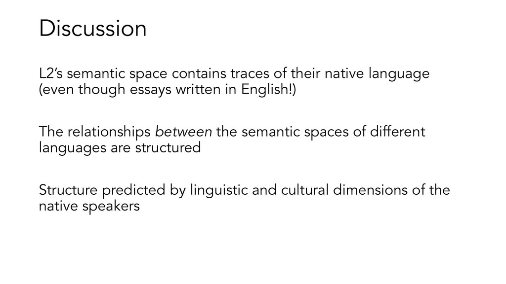 Discussion L2's semantic space contains traces ...